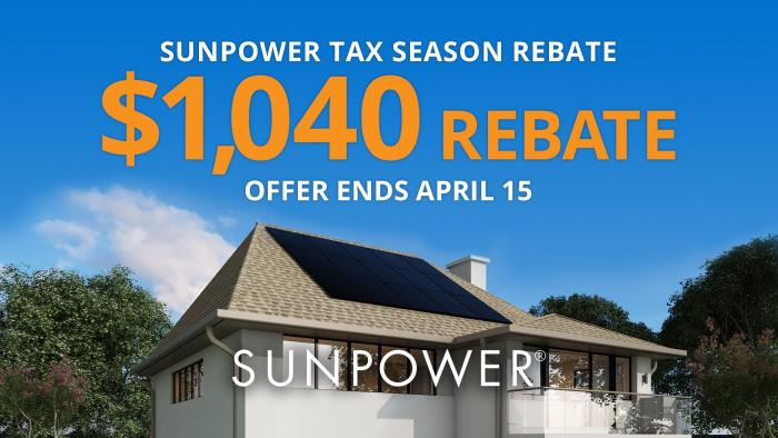 Go solar by April 15 to receive a $1,040 mail-in rebate.